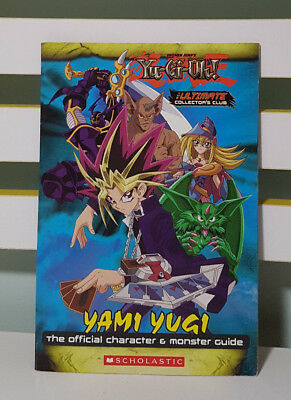 Yami Yugi - The Official Character & Monster Guide! Scholastic Yu-Gi-Oh Book!