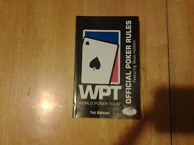 World Poker Tour Official Rules WPT Featuring Texas Hold 'em 2004 First Edition