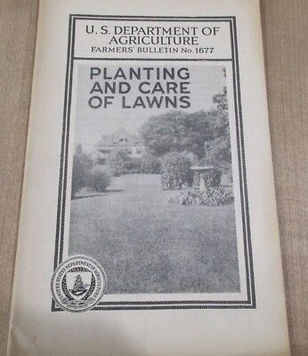 USDA Farmers Bulletin No 1677 Planting and Care of Lawns  1935  >
