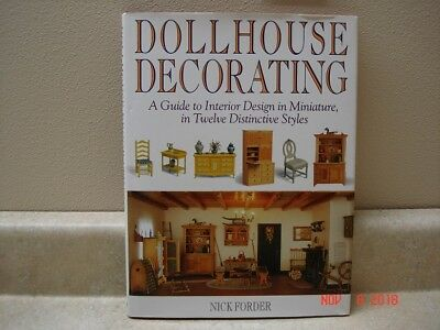 Dollhouse Decorating: a Guide to Interior Design, in 12 Distinctive Styles