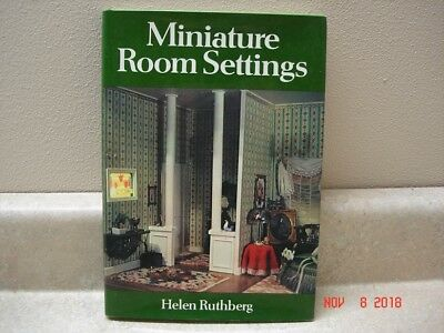 Miniature Room Settings by Helen Ruthberg, hardcover w/ dust jacket, 1978