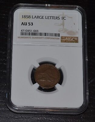 1858 1C Large Letters Flying Eagle Cent Graded by NGC as AU 53