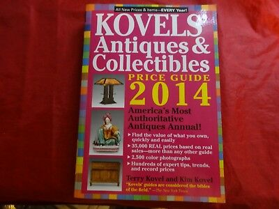 Kovels' Antiques and Collectibles Price List 2014 by Ralph M. Kovel and Terry PB