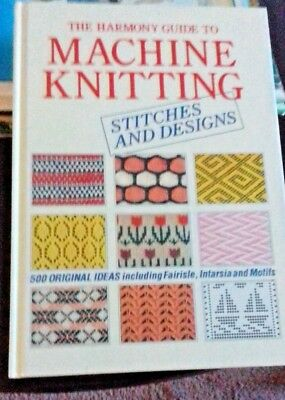 The Harmony Guide To Machine Knitting Stitches And Designs