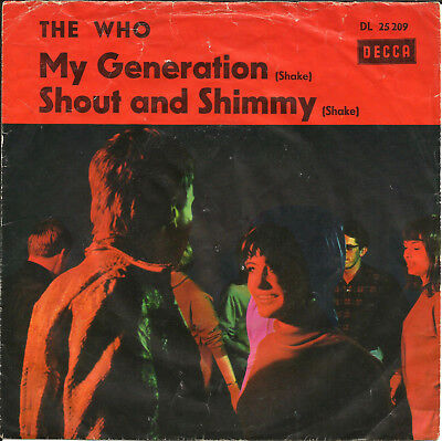 """7""""-Si. THE WHO - MY GENERATION + SHOUT AND SHIMMY - rare D-DECCA DL 25 209"""