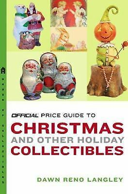 The Official Price Guide to Christmas and Other Holiday Collectibles-ExLibrary