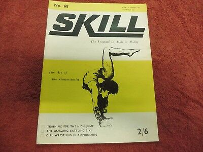 Skill. the unusual in athletic ability 1967 contortionist, Battling Siki, etc.
