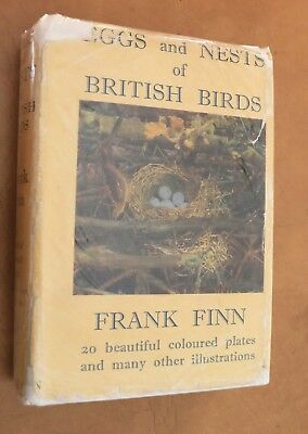 EGGS AND NESTS OF BRITISH BIRDS by FRANK FINN with Dustwrapper
