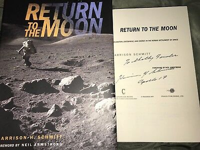 Return To The Moon Signed By Astronaut Harrison H. Schmitt