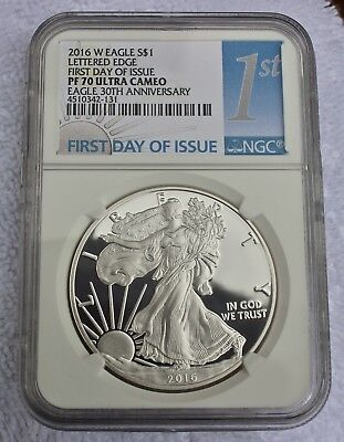 2016w Lettered Edge First Day of Issue NGC PF70UC 30th Anniversary Silver Eagle