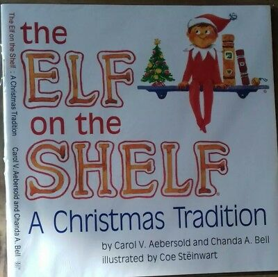 The Elf on the Shelf - a Christmas Tradition book