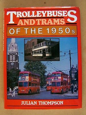 """TROLLEYBUSES AND TRAMS OF THE 1950s."" BRITISH BOOK."