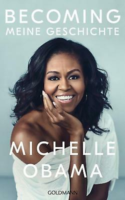 BECOMING Meine Geschichte Michelle Obama Buch Deutsch 2018