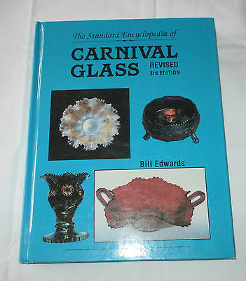 The Standard Encyclopedia Of Carnival Glass Revised 3Rd Edtion. Book