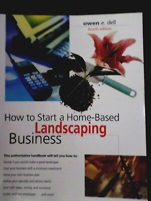 How to Start a Home-Based Landscaping Business,covers all aspects