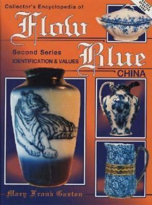 1994 Collector's Encyclopedia of Flow Blue China by Gaston  HARD BOUND LOOKS NEW