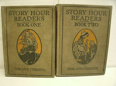 Story Hour Readers Book One & Two by Ida Coe and Alice J. Christie 1913-1914