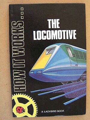 """how It Works The Locomotive."" Railway Book."