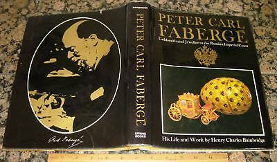 PETER CARL FABERGE GOLDSMITH & JEWELER RUSSIAN IMPERIAL COURT by Bainbridge 1967