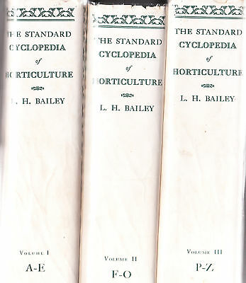 STANDARD CYCLOPEDIA of HORTICULTURE by BAILEY 3vls djs