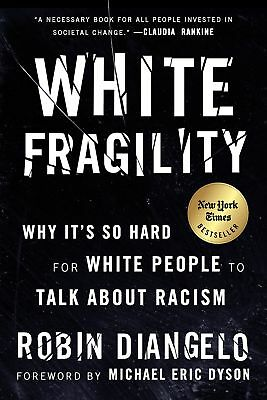 White Fragility by Robin Diangelo Paperback