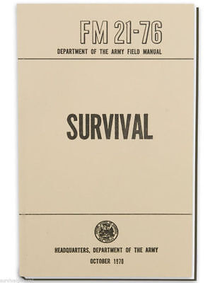 US ARMY SURVIVAL FM 21-76 Survive Bug Out Military Preppers USMC Issued Manual
