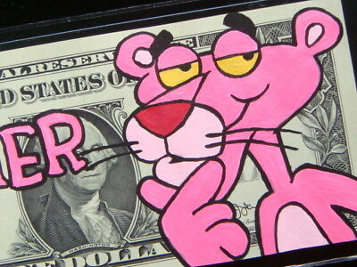 Hand Painted The Pink Panther Real Money Dollar Bill Art Work ---- Hobo