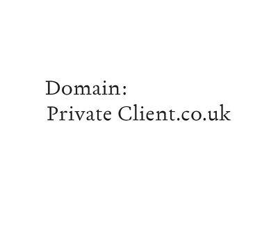 Domain Name : PrivateClient.co.uk - Private Client - Website