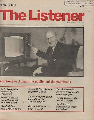 THE LISTENER (31 March 1977) - UTAMARO - ISHERWOOD - J.K.GALBRAITH - LORD ANNAN