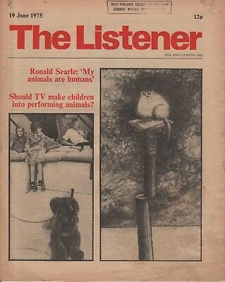 THE LISTENER (19 June 1975) RONALD SEARLE'S ART - BRIGID BROPHY - NORMAN MacCAIG