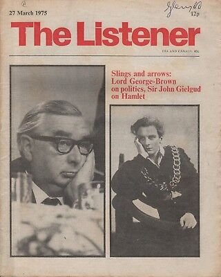 THE LISTENER (27 March 1975)GIELGUD ON HAMLET - DIMBLEBY INTERVIEWS GEORGE BROWN