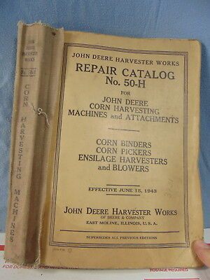 John Deere 50-H Corn Binders Pickers Harvesters Repair Catalog Original