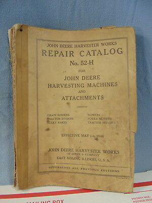 John Deere Harvesting Machines Attachments 52-H Repair Catalog Orig