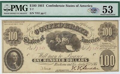 T-7 PF-4 $100 Confederate Paper Money 1861 - PMG About Uncirculated 53 - PLUS!