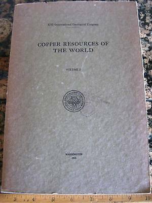 COPPER RESOURCES OF THE WORLD 1935 Vol. 2 Mines Mining Ore Deposits Minerals