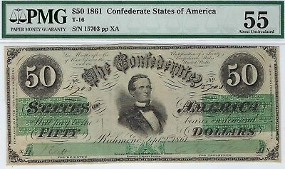 T-16 PF-1 1861 $50 Confederate Paper Money - PMG About Uncirculated 55!