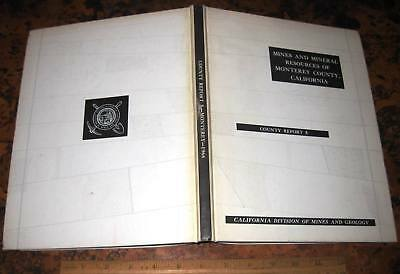 MINES & MINERAL RESOURCES OF MONTEREY COUNTY CALIFORNIA by Hart 1966 Jade & Gold