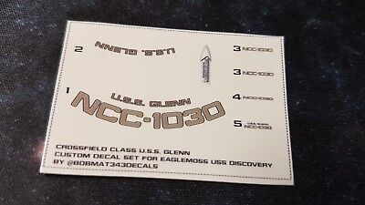 CROSSFIELD CLASS USS GLENN DECALS - Star Trek Starships DISCOVERY - NO MODEL