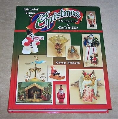 2004 ~Pictorial Guide to Christmas Ornaments & Collectibles~ HARDBACK BOOK NICE!