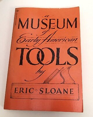 A Museum of Early American Tools by Eric Sloane (1974, Paperback)