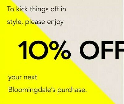 Bloomingdales Coupon 10% Off Exp 10/30/2020 Fast Delivery! Please See Exclusions