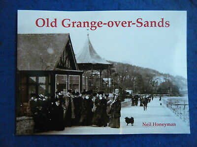"""""""old Grange-Over-Sands"""" - 60-Page Book, Well-Illustrated From Postcards!"""