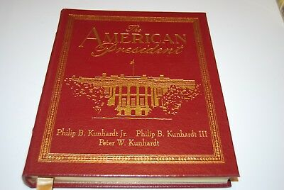 The American President by Philip B. Kunhardt Collector's Easton Press 2003