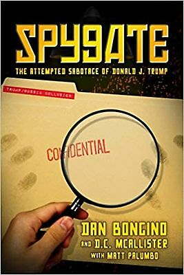 Spygate The Attempted Sabotage by Dan Bongino Hardcover NEW
