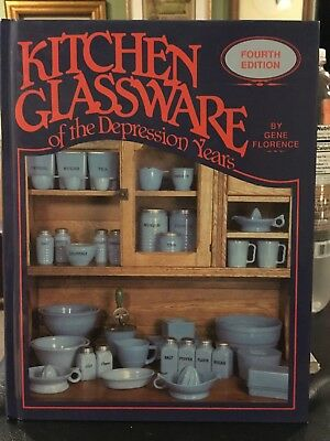 Kitchen Glassware of the Depression Years by Gene Florence, 4th edition, HC