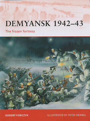 NEW - Demyansk 1942-43: The frozen fortress (Campaign) by Forczyk, Robert