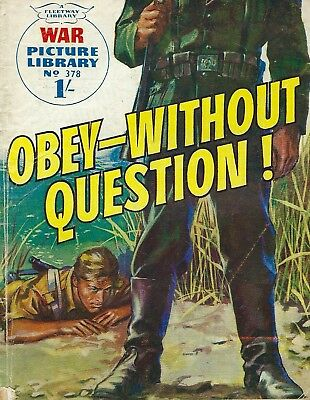War Picture Library - N0. 378 - Obey Without Question.