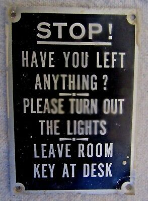 "Antique Advertising-""stop Have You Left Anything?hotel/motel Room Exit Door Sign"