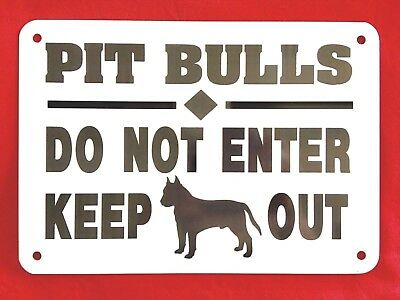 """Beware of dog sign Pit Bulls DO NOT ENTER KEEP OUT thick aluminum sign 10"""" x 7"""""""