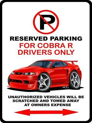2000 Ford SVT Cobra R Mustang No Parking Sign NEW